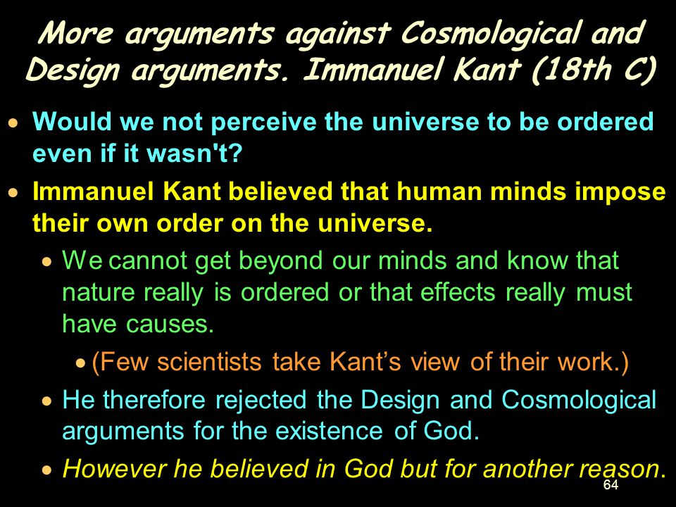 More arguments against Cosmological and Design arguments