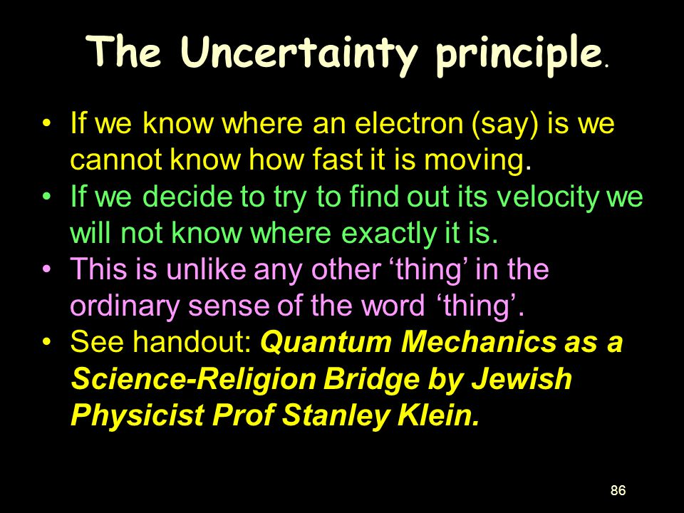 The Uncertainty principle.