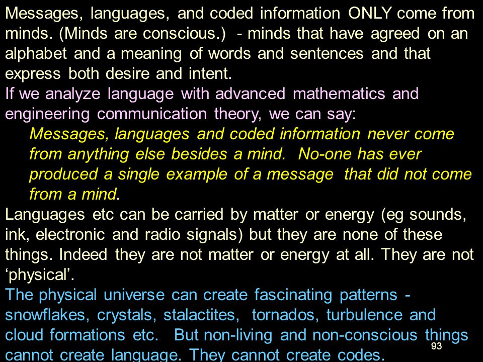 Messages, languages, and coded information ONLY come from minds