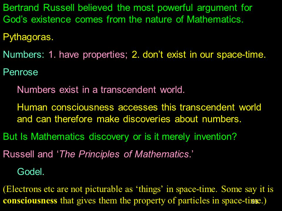 Numbers: 1. have properties; 2. don't exist in our space-time. Penrose