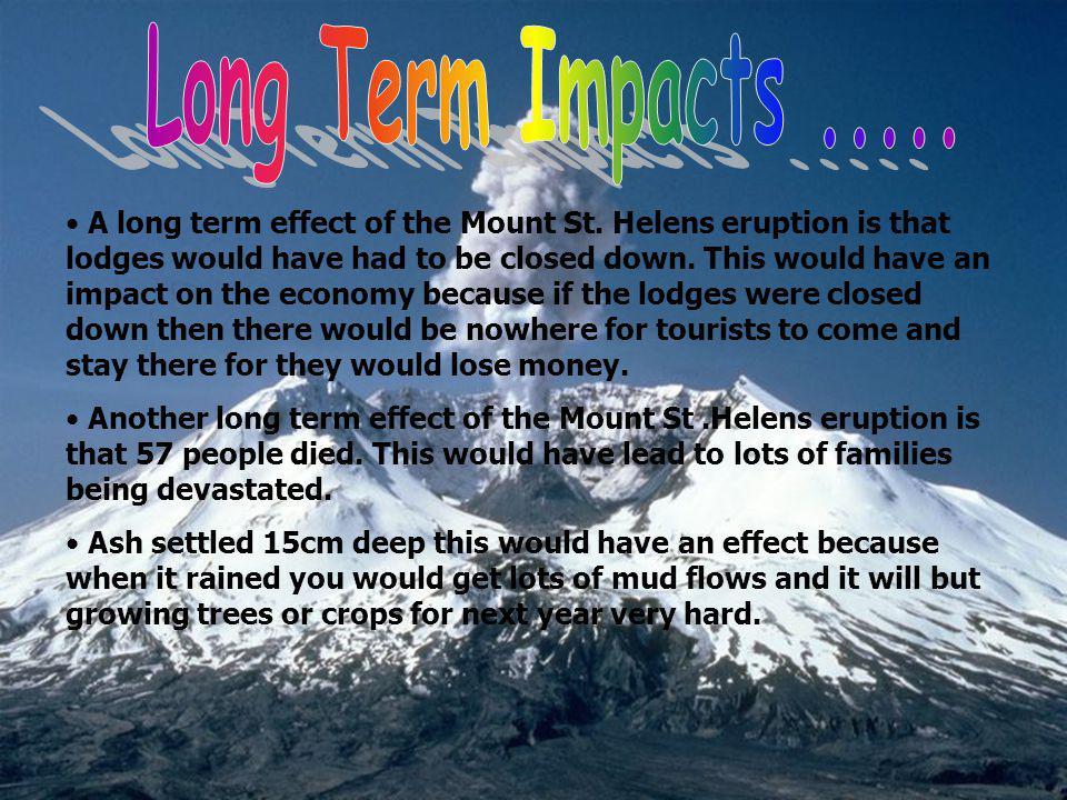 Long Term Impacts .....