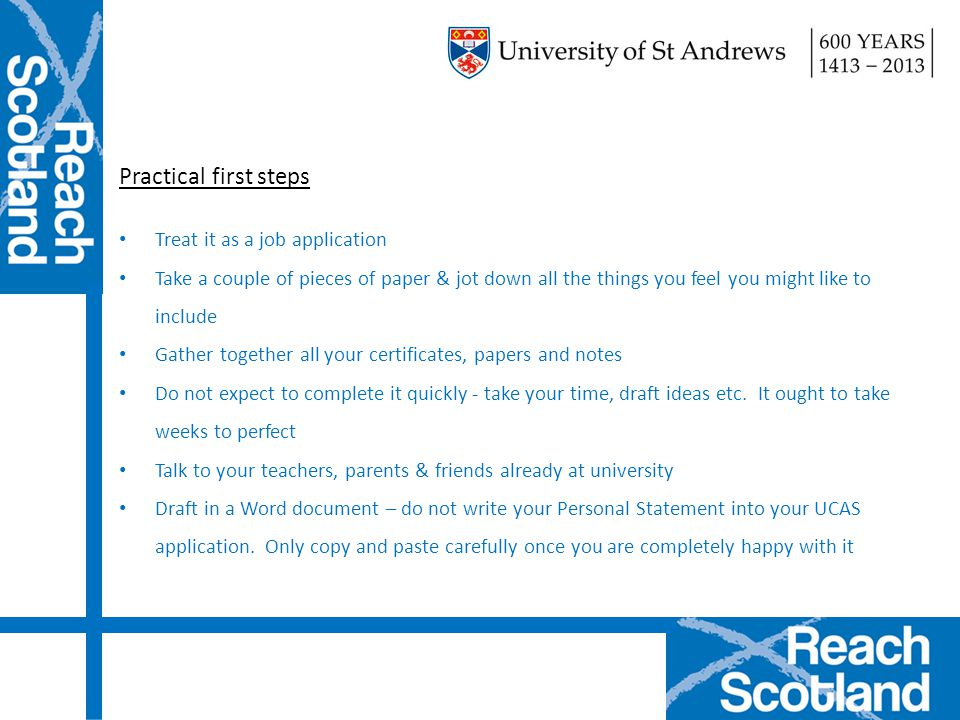 Practical first steps Treat it as a job application