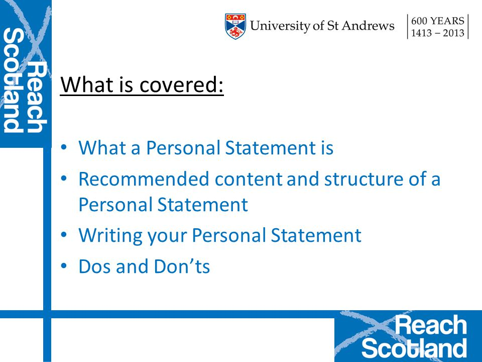What is covered: What a Personal Statement is