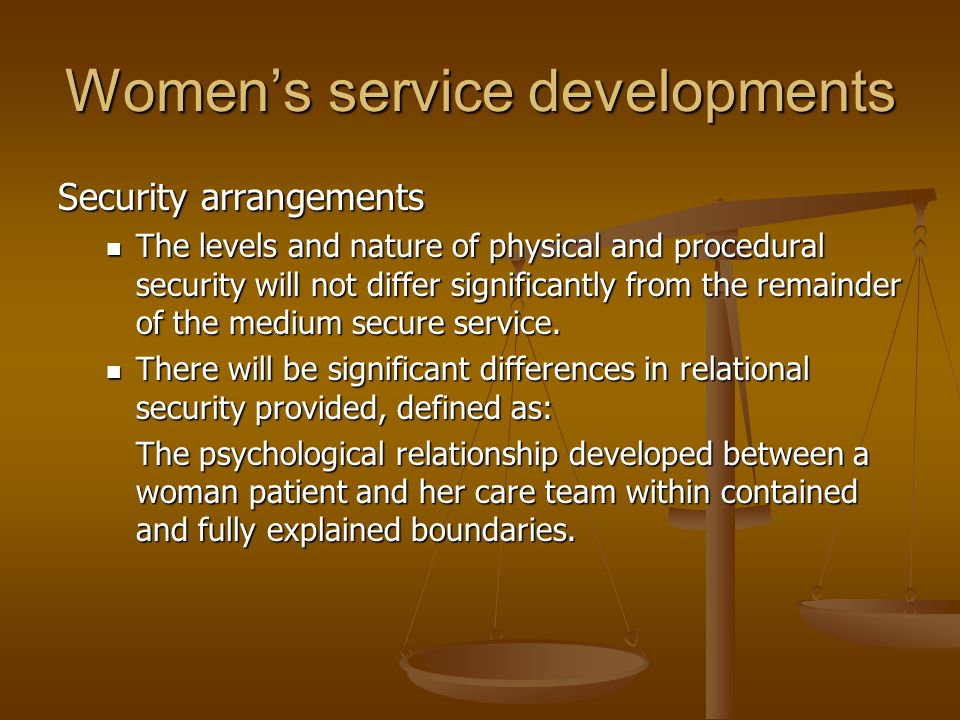 Women's service developments
