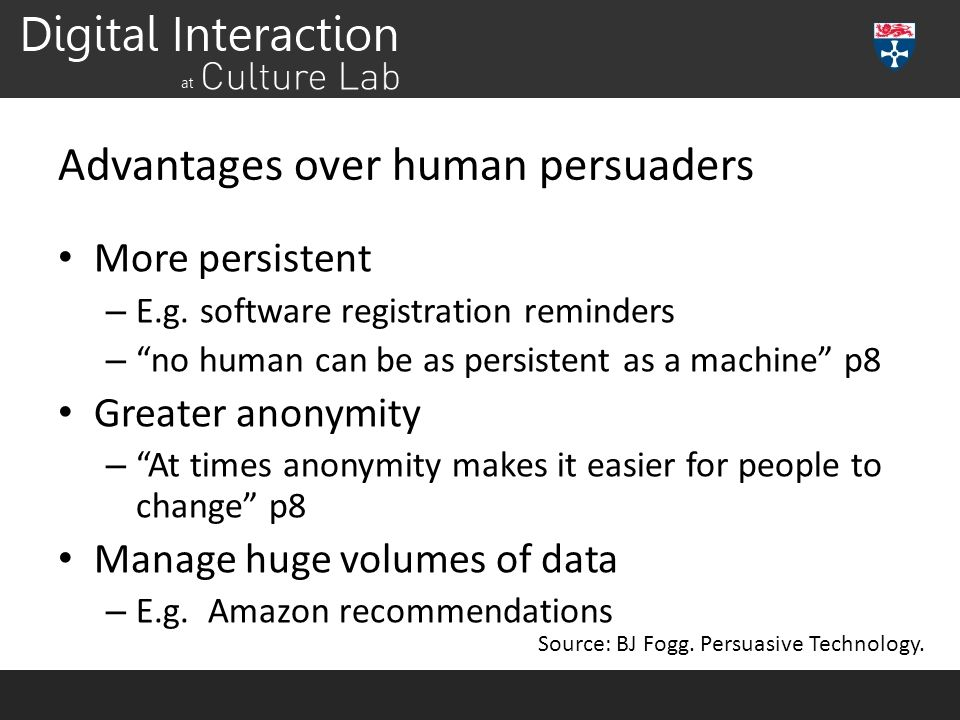Advantages over human persuaders