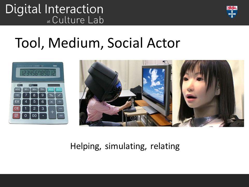 Tool, Medium, Social Actor