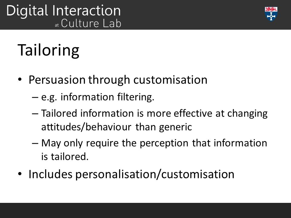 Tailoring Persuasion through customisation