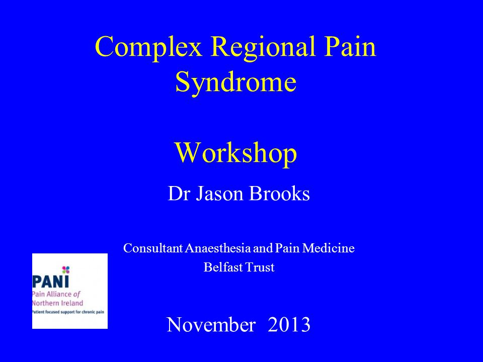 Complex Regional Pain Syndrome Workshop