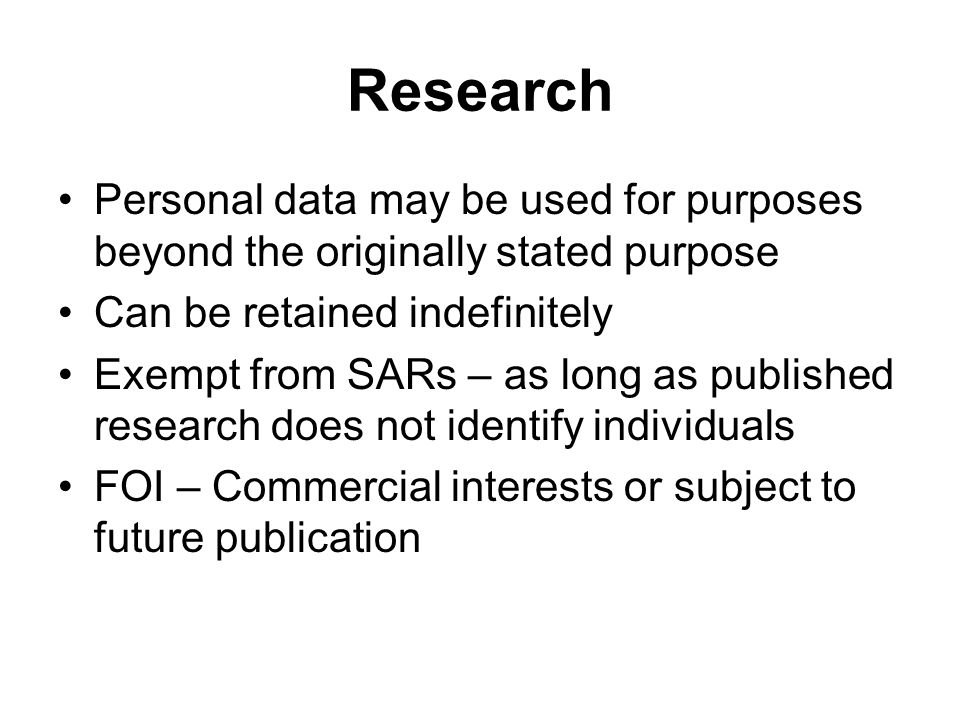 Research Personal data may be used for purposes beyond the originally stated purpose. Can be retained indefinitely.