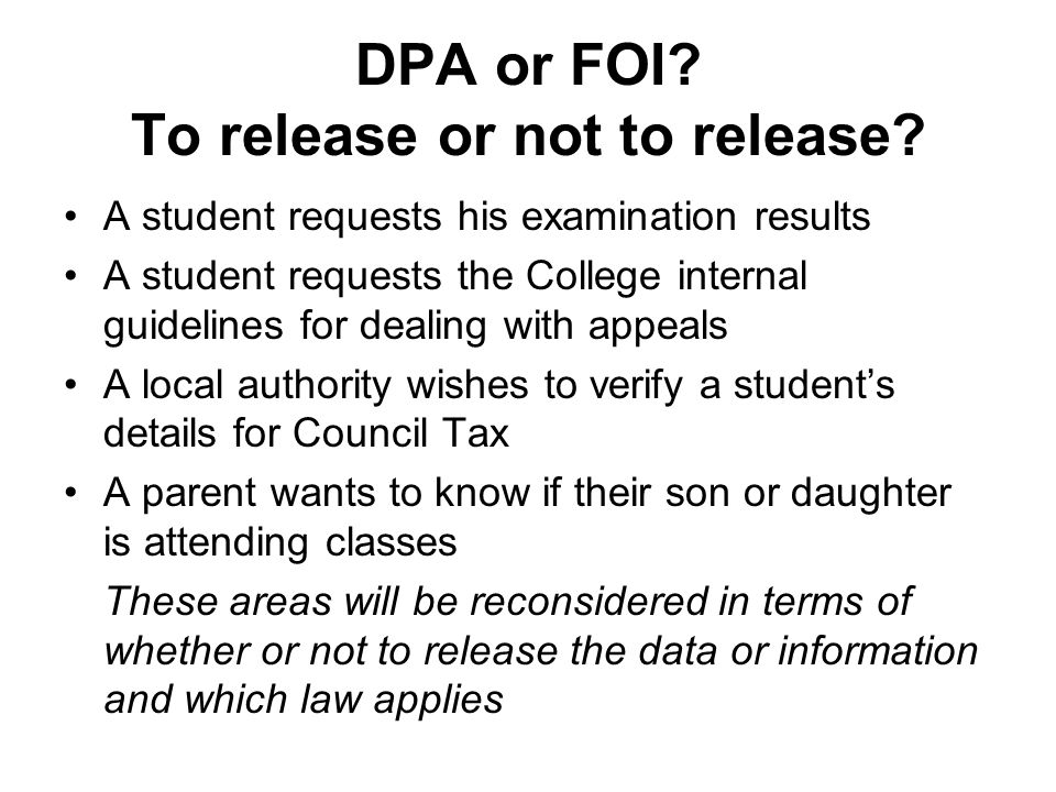 DPA or FOI To release or not to release