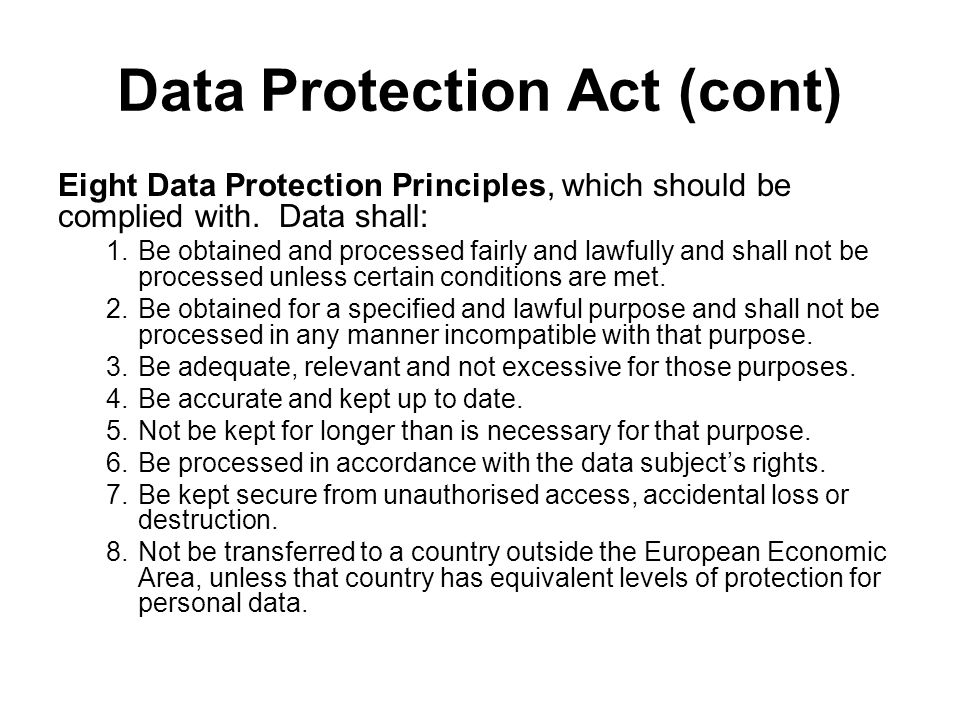 Data Protection Act (cont)