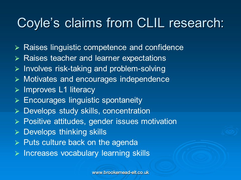 Coyle's claims from CLIL research: