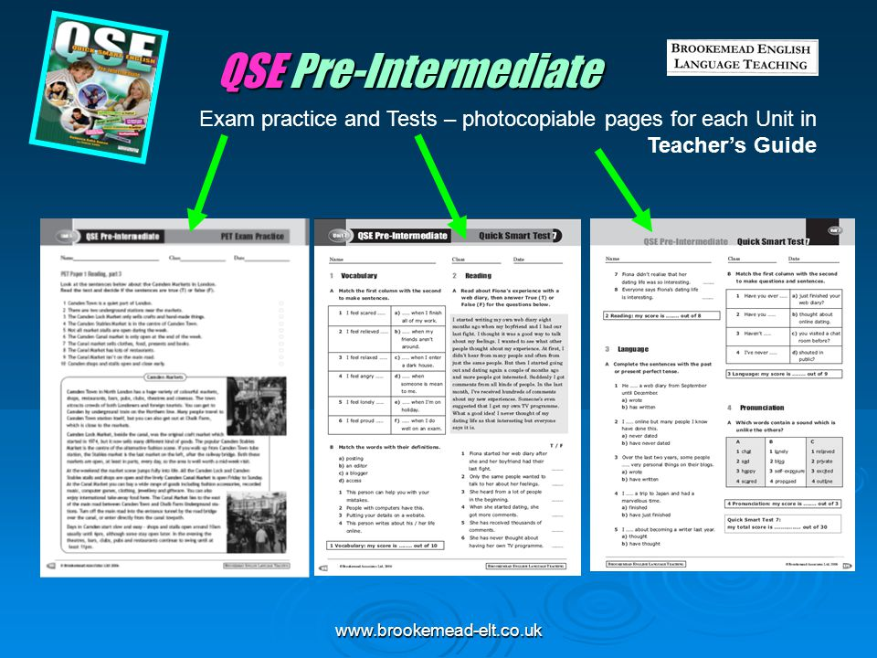 QSE Pre-Intermediate Exam practice and Tests – photocopiable pages for each Unit in Teacher's Guide.