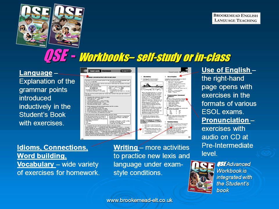 QSE - Workbooks– self-study or in-class