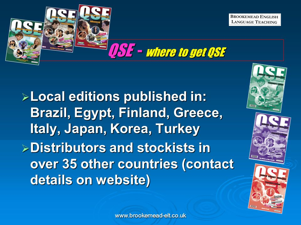 QSE - where to get QSE Local editions published in: Brazil, Egypt, Finland, Greece, Italy, Japan, Korea, Turkey.