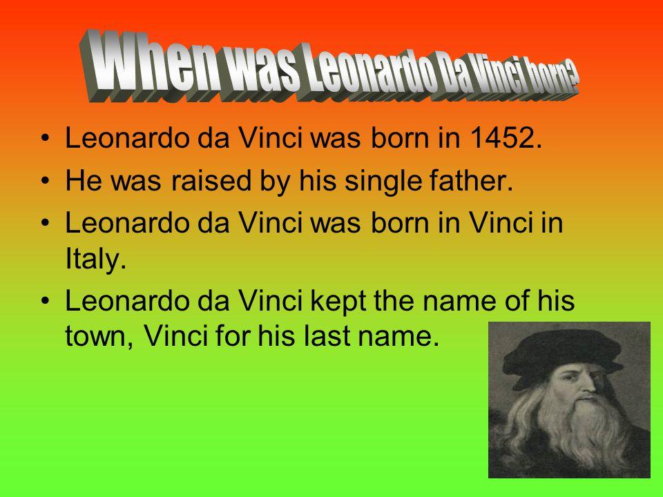 When was Leonardo Da Vinci born