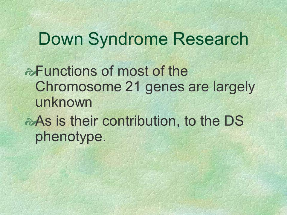 outline for a research paper on down syndrome What is a good thesis statement for down syndrome be a good 2-8 page paper right thesis statement for a research project on down syndrome.