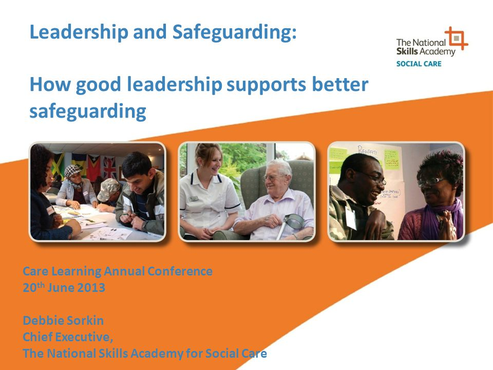 Leadership and Safeguarding: How good leadership supports better safeguarding