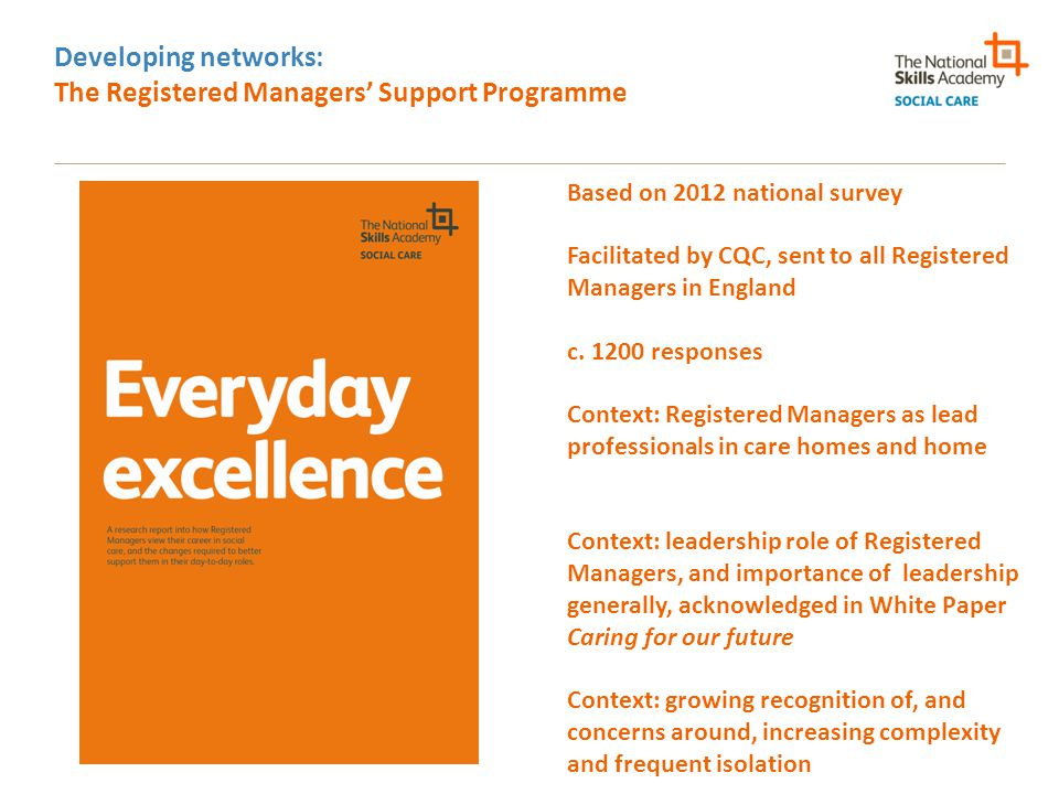 Developing networks: The Registered Managers' Support Programme