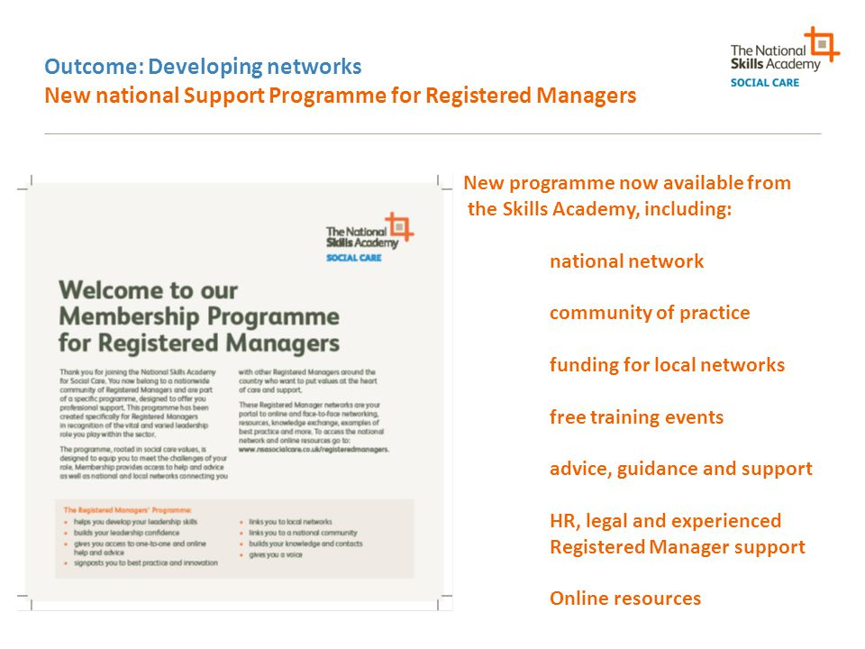 Outcome: Developing networks New national Support Programme for Registered Managers