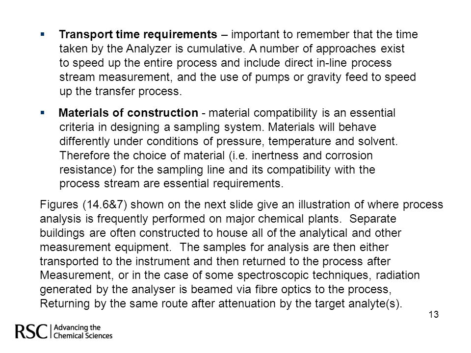 Transport time requirements – important to remember that the time