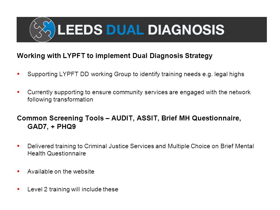 Working with LYPFT to implement Dual Diagnosis Strategy