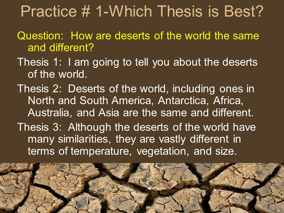 Practice # 1-Which Thesis is Best