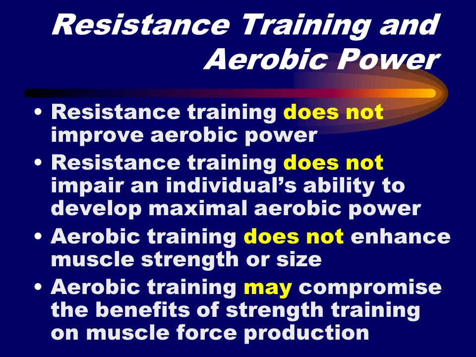 Resistance Training and Aerobic Power