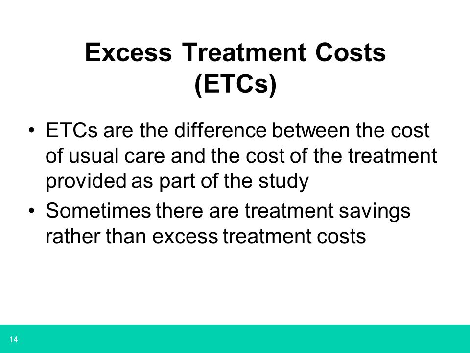 Excess Treatment Costs (ETCs)