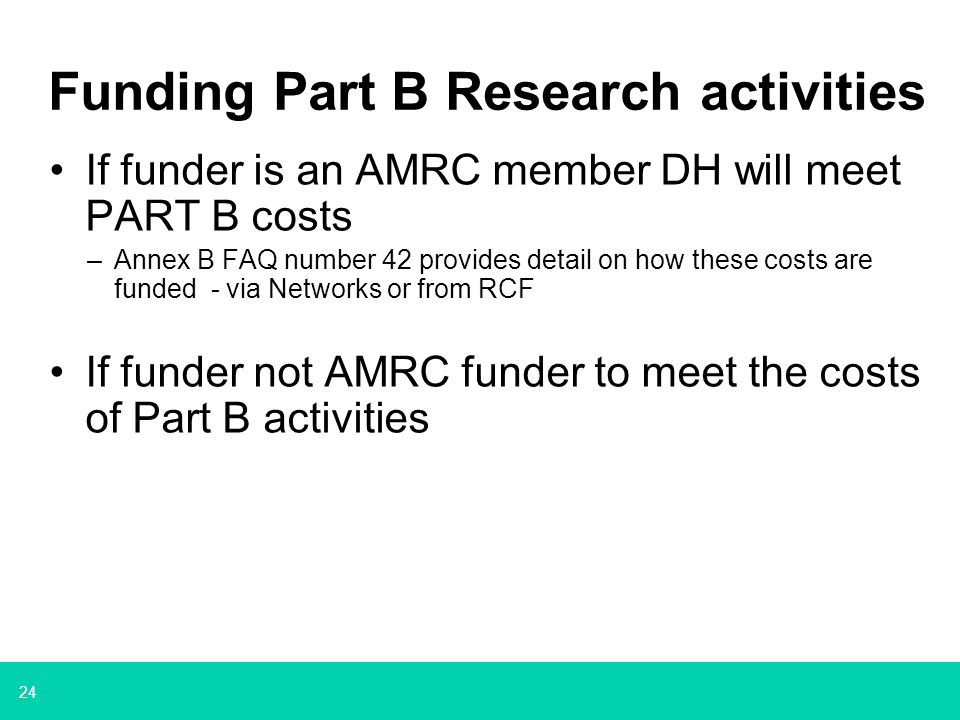 Funding Part B Research activities