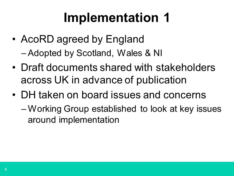 Implementation 1 AcoRD agreed by England