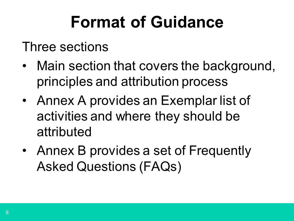 Format of Guidance Three sections
