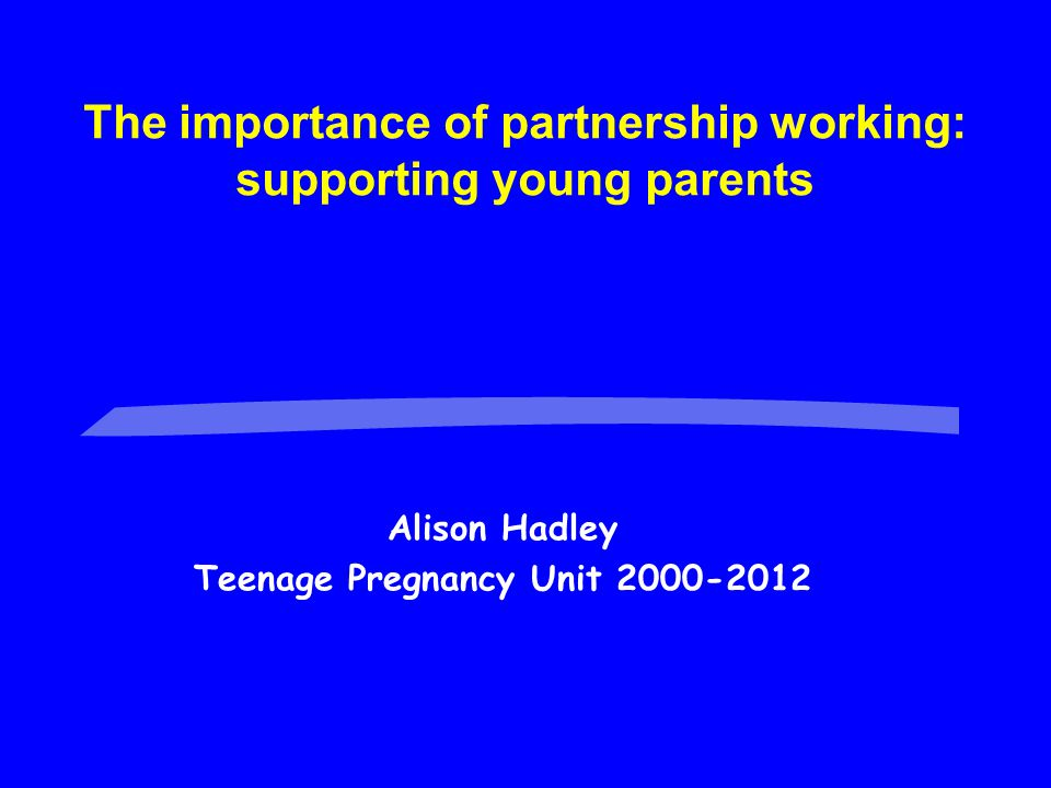 Alison Hadley Teenage Pregnancy Unit 2000-2012