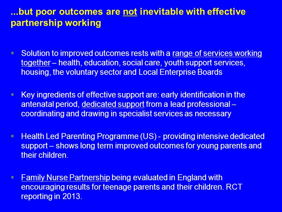 ...but poor outcomes are not inevitable with effective partnership working
