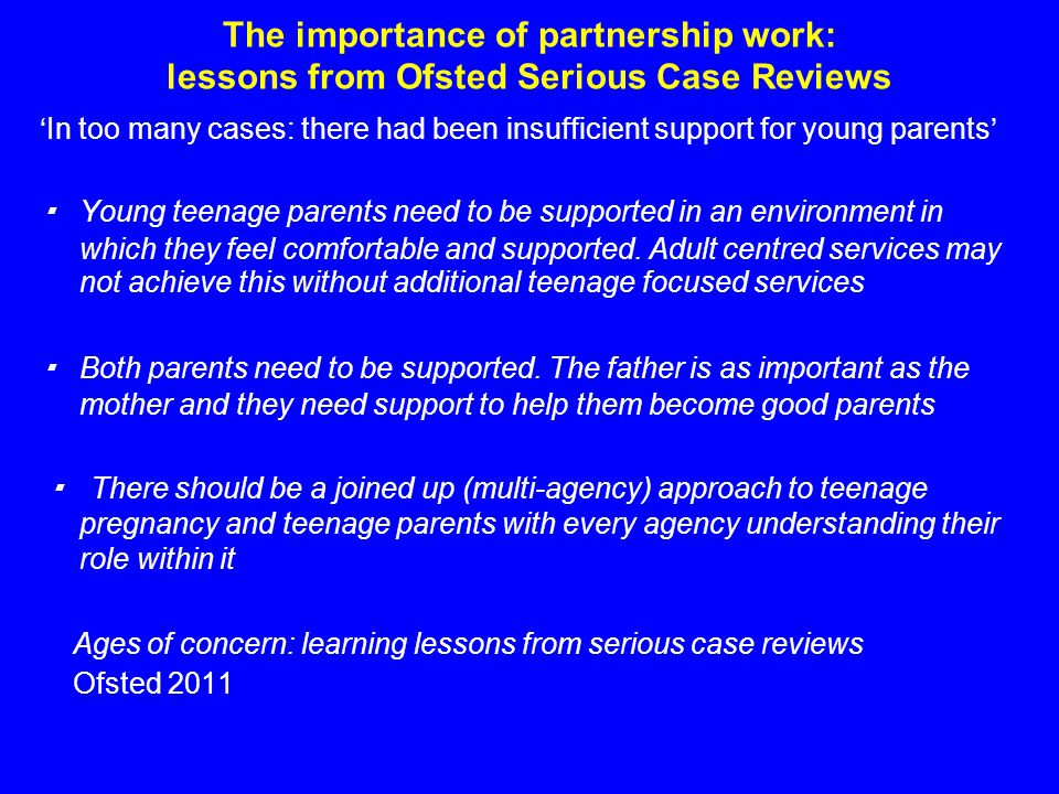 The importance of partnership work: lessons from Ofsted Serious Case Reviews