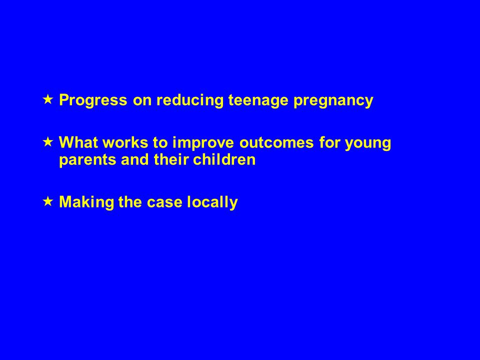 Progress on reducing teenage pregnancy