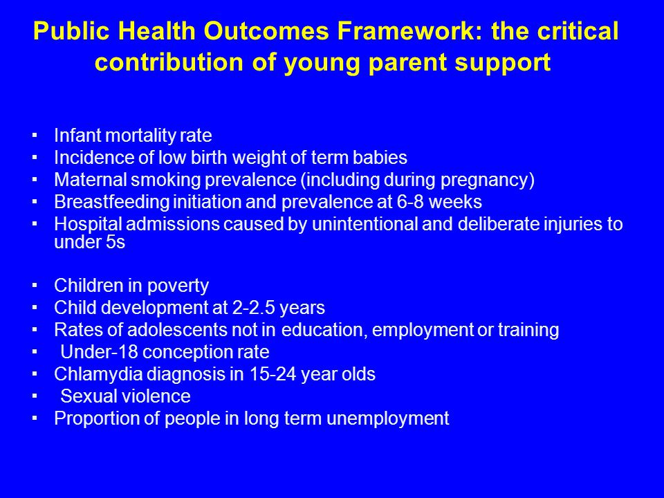 Public Health Outcomes Framework: the critical contribution of young parent support