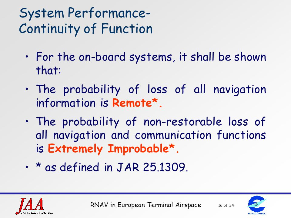 System Performance- Continuity of Function