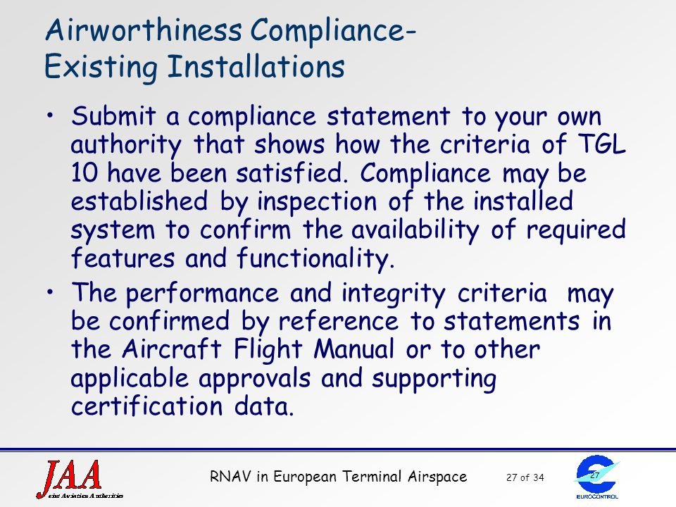 Airworthiness Compliance- Existing Installations