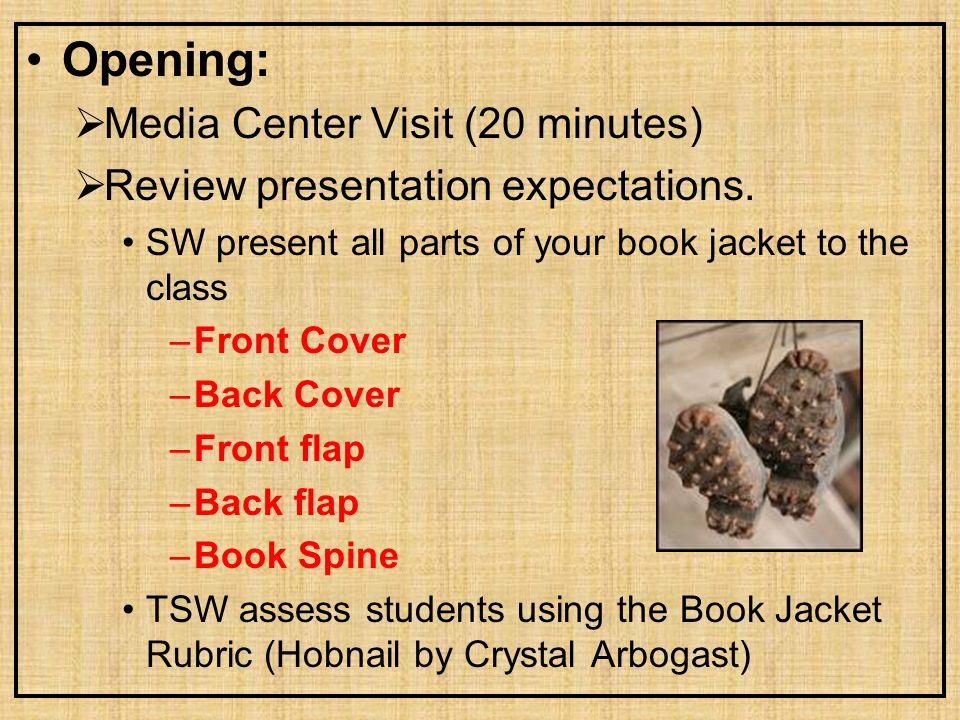 Opening: Media Center Visit (20 minutes)
