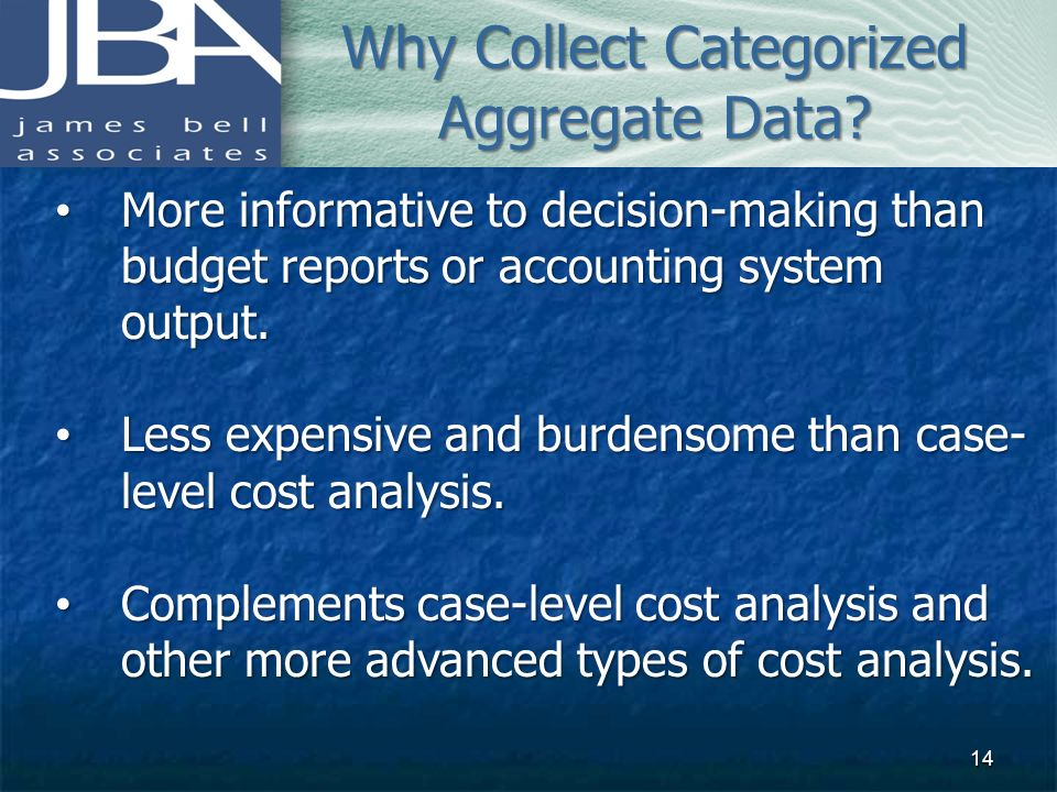 Why Collect Categorized Aggregate Data