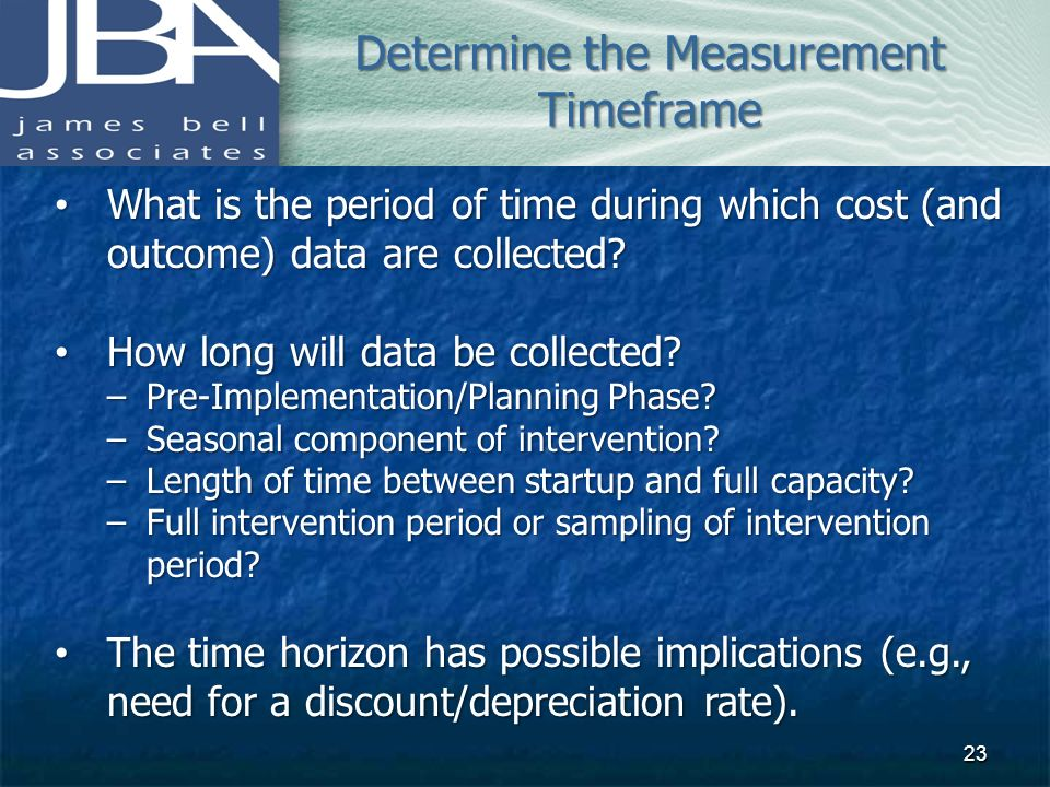 Determine the Measurement Timeframe
