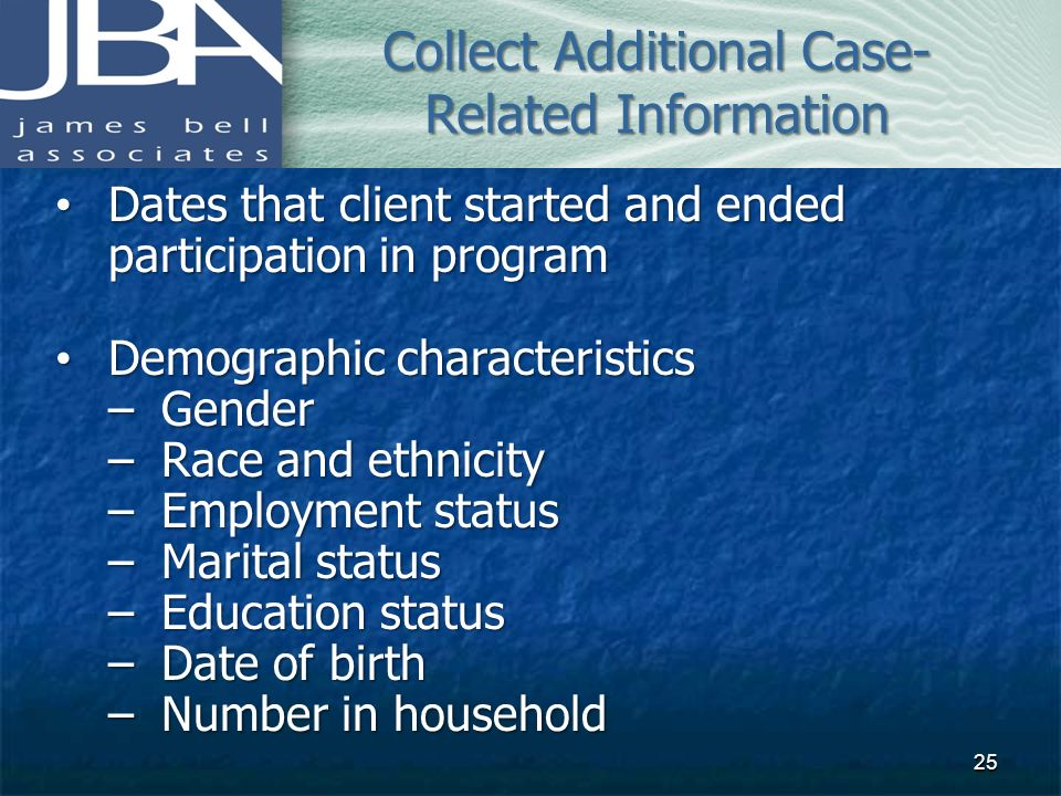 Collect Additional Case-Related Information
