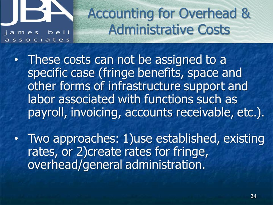 Accounting for Overhead & Administrative Costs