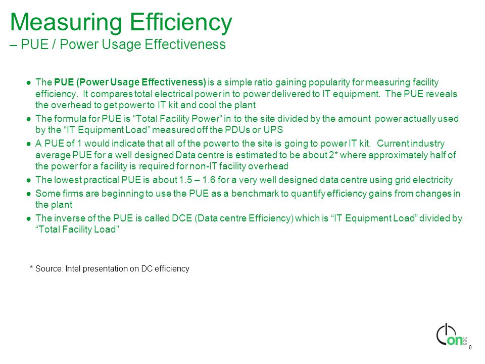 Measuring Efficiency – PUE / Power Usage Effectiveness