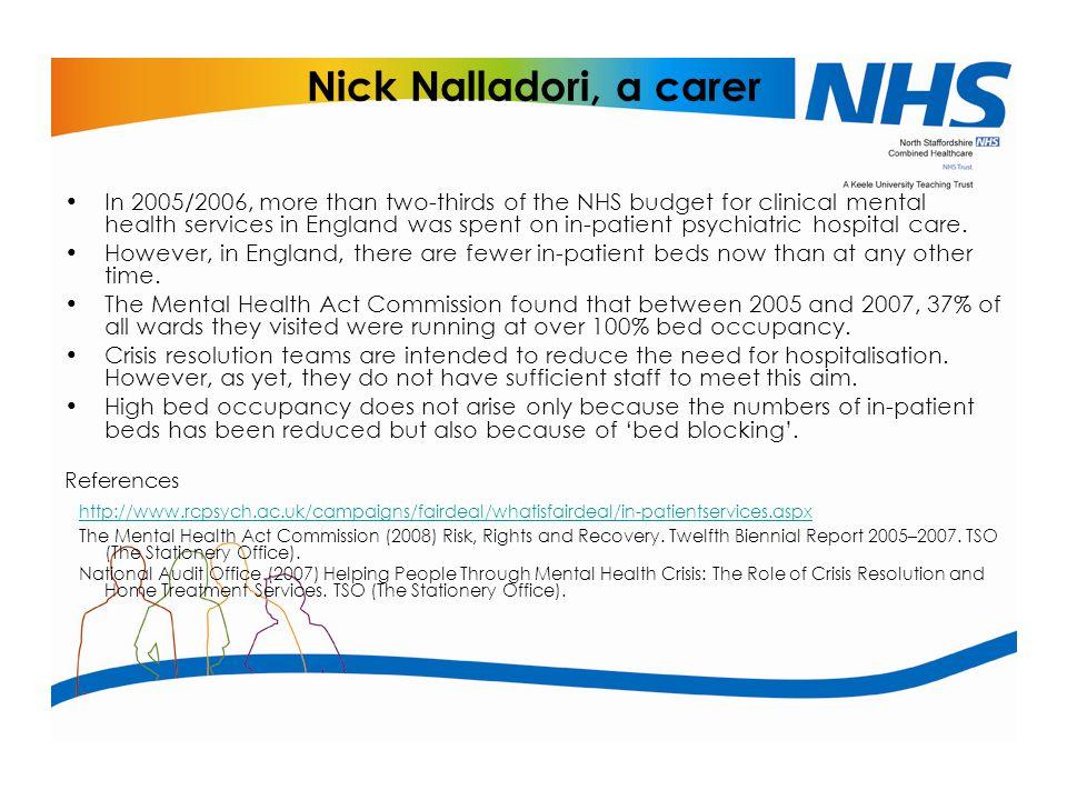 Nick Nalladori, a carer