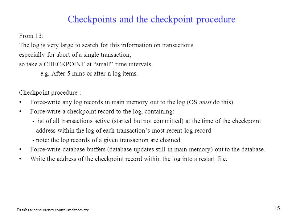 Checkpoints and the checkpoint procedure