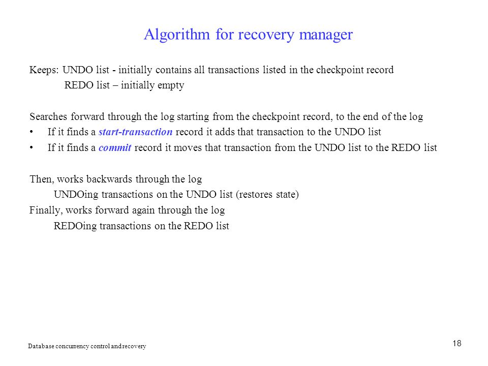 Algorithm for recovery manager