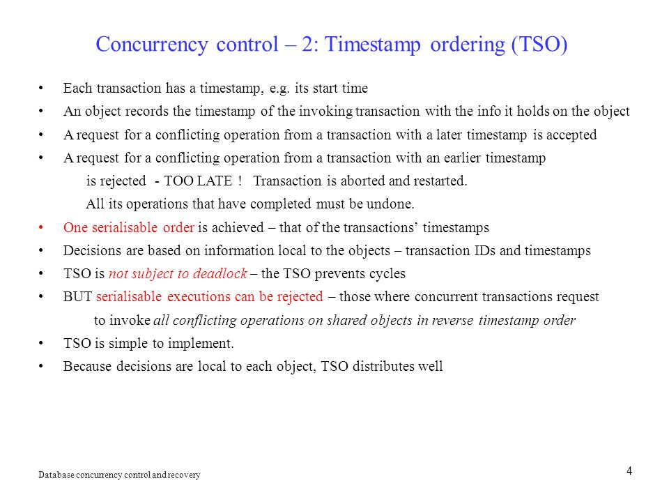 Concurrency control – 2: Timestamp ordering (TSO)