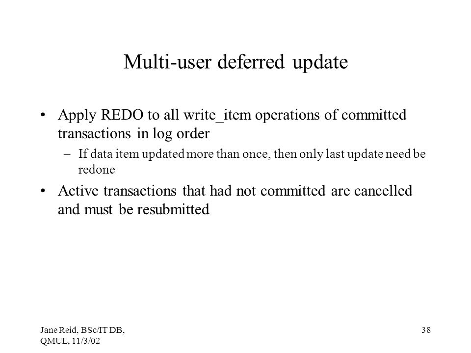 Multi-user deferred update
